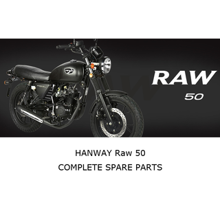 HANWAYRAW 50 Complete Motorcycle Spare Parts